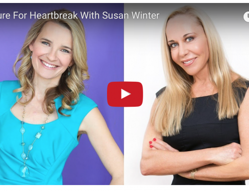 The Cure for Heartbreak with Susan Winter | Find The Right Man