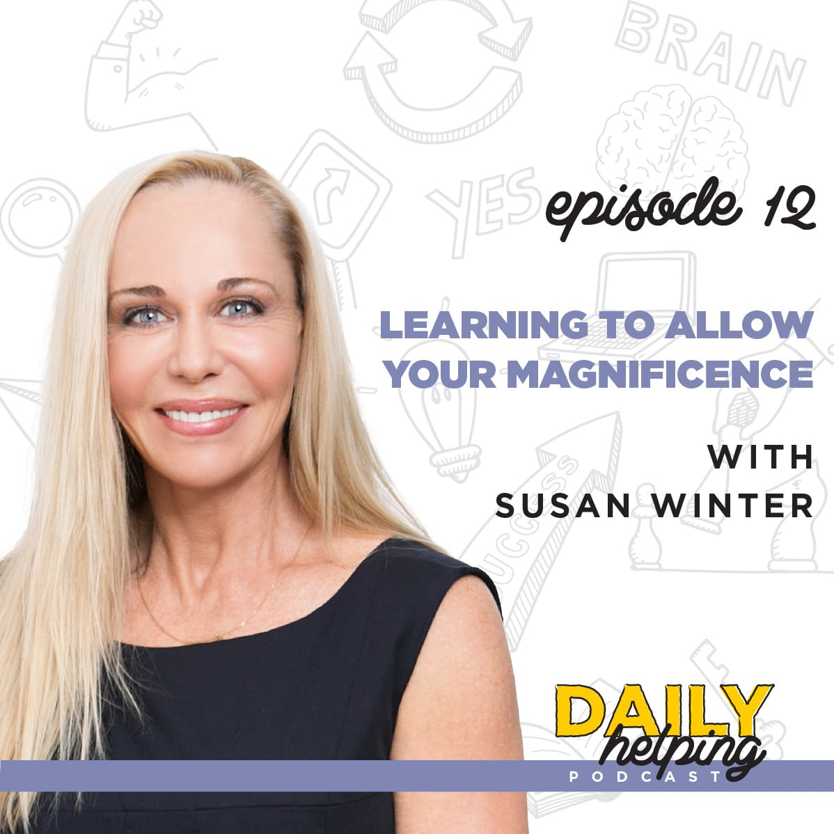 Daily Helping Podcast with Susan Winter